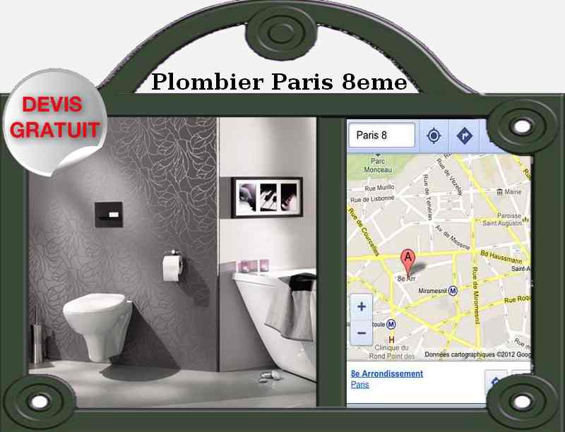 un plombier paris 8 plomberie paris. Black Bedroom Furniture Sets. Home Design Ideas
